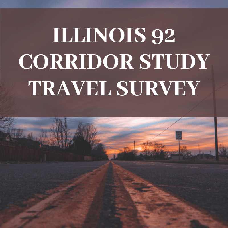Illinois 92 Corridor Study Travel Survey